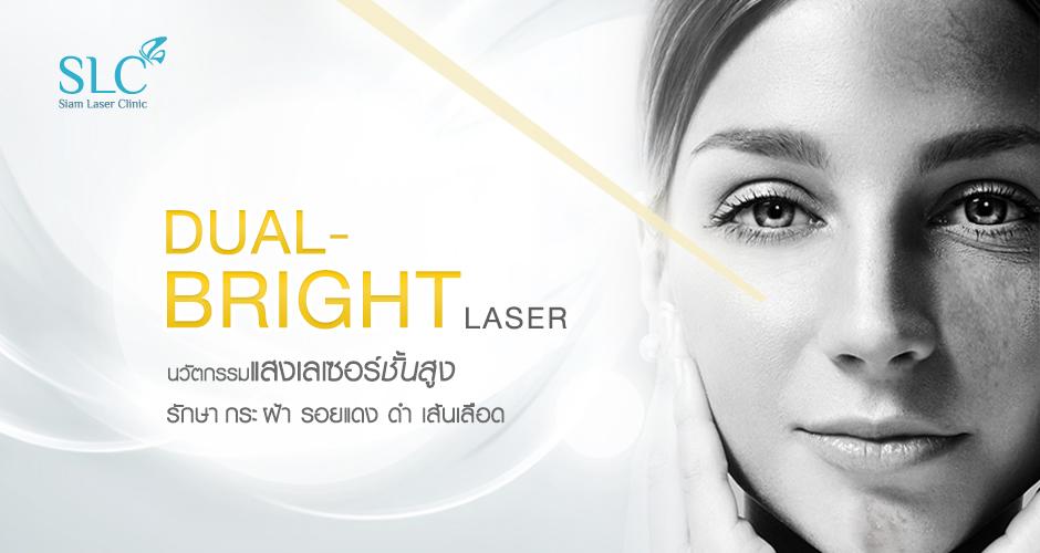 DUAL Bright Laser