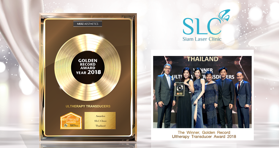 "SLC Clinic  ได้รับรางวัล  "" THE WINNER  GOLDEN  RECORD ULTHERAPY TRANSDUCER AWARD 2018 ""  8  ปีซ้อน !"